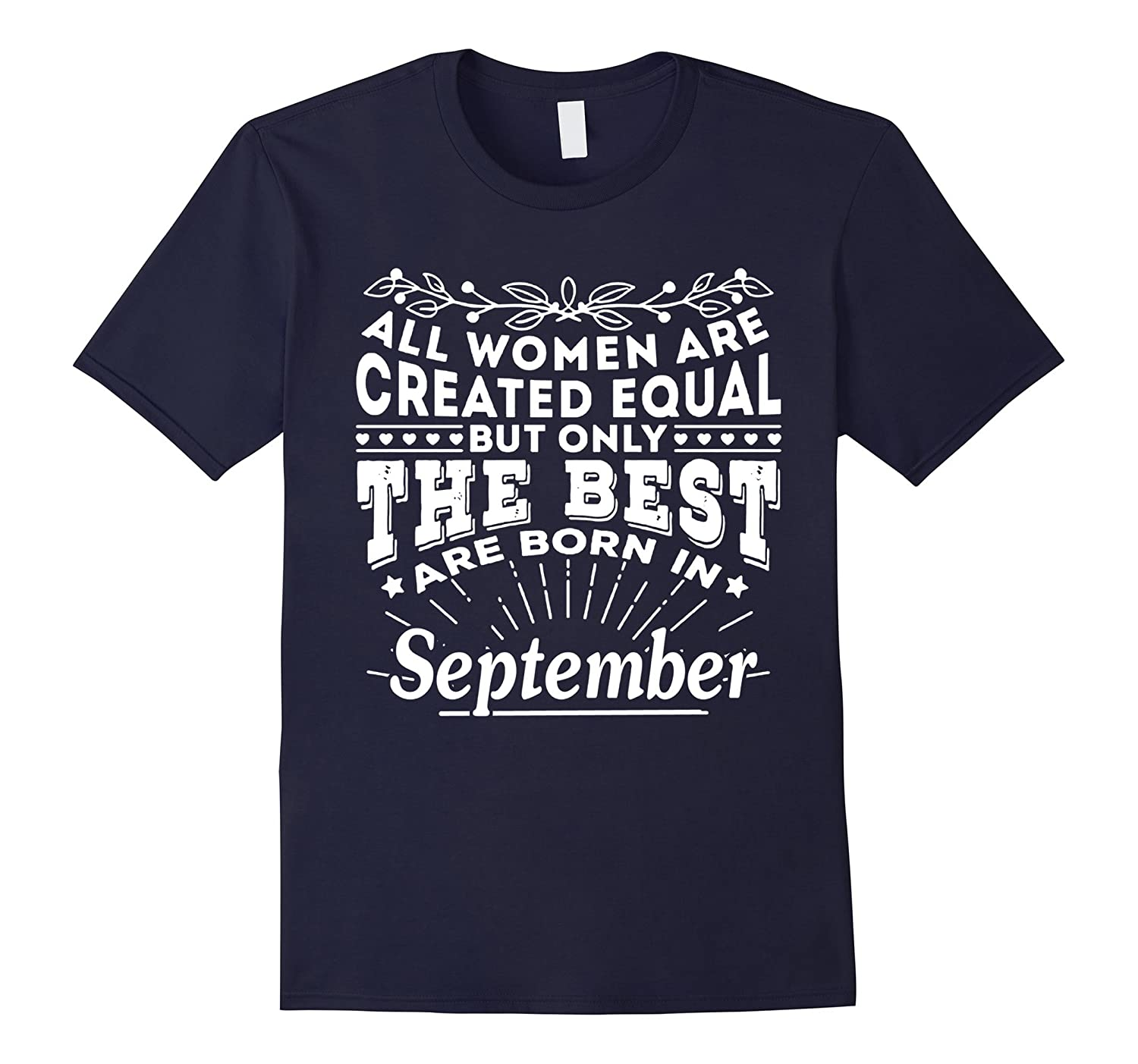 Women - Only The Best Are Born In September T-shirt-Art
