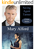 Saving Agent Tanner (Covert Justice Book 2)