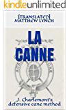 LA CANNE: J. Charlemont's defensive cane method