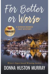 For Better or Worse: An Amateur Sleuth Whodunit (A Ginger Barnes Cozy Mystery Book 7) Kindle Edition