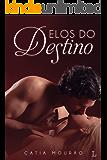 ELOS DO DESTINO