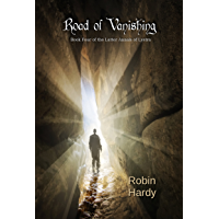 Road of Vanishing (The Latter Annals of Lystra Book 4)