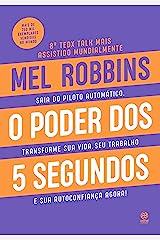 O poder dos 5 segundos (Portuguese Edition) Kindle Edition