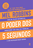 O poder dos 5 segundos (Portuguese Edition)