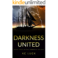 Darkness United (The Darkness Trilogy Book 3)