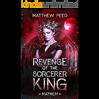 Revenge of the Sorcerer King: Mayhem book cover