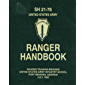 Ranger Handbook, SH 21- 76: Ranger Training Brigade, July 1992 (English Edition)