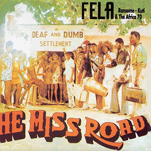 Fela Kuti - He Miss Road - Amazon com Music