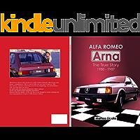 Alfa Romeo Arna: The True Story 1980-1987 (English