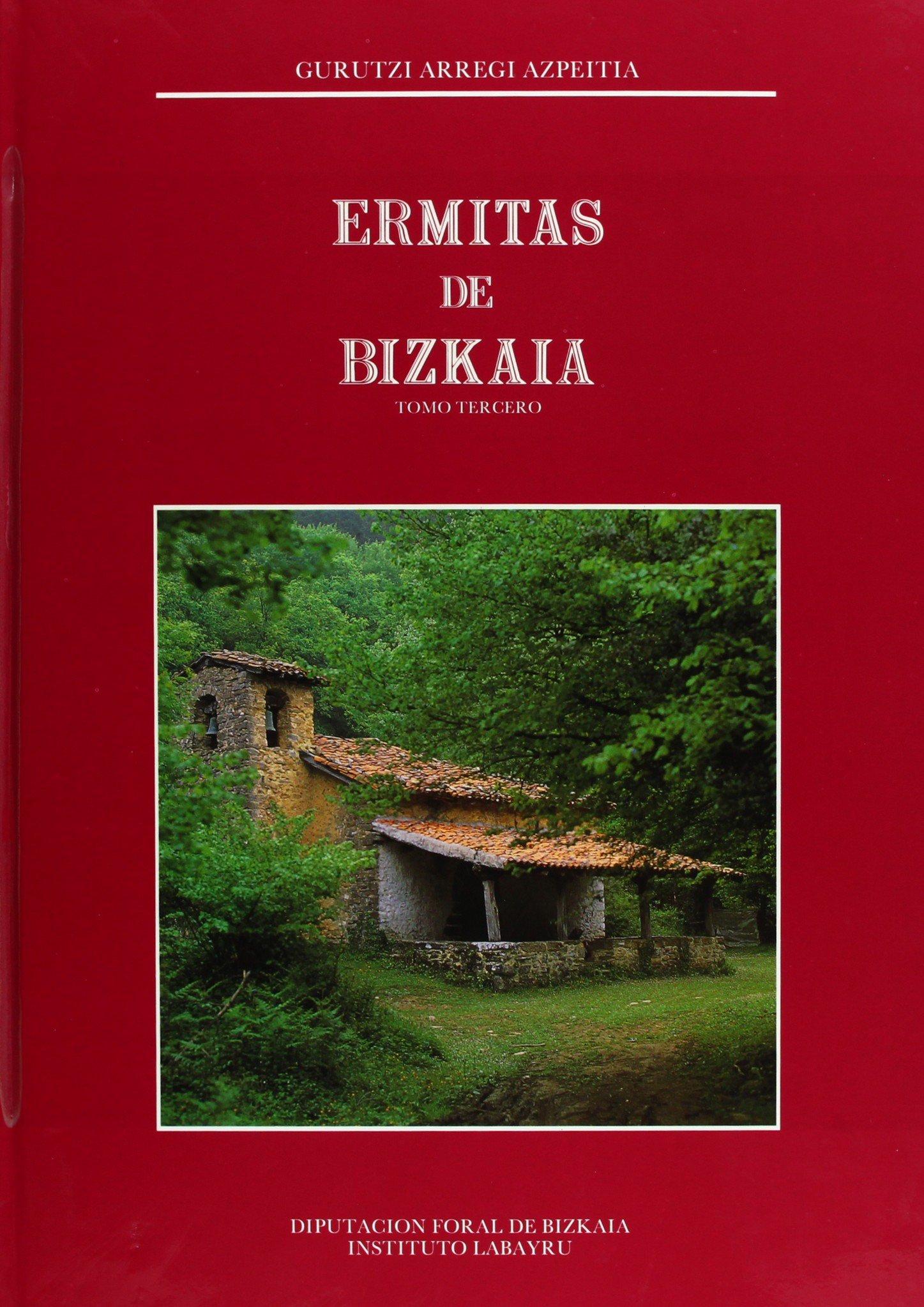 Ermitas de bizkaia vol. I,II,III Monografias Bizkaia: Amazon.es ...