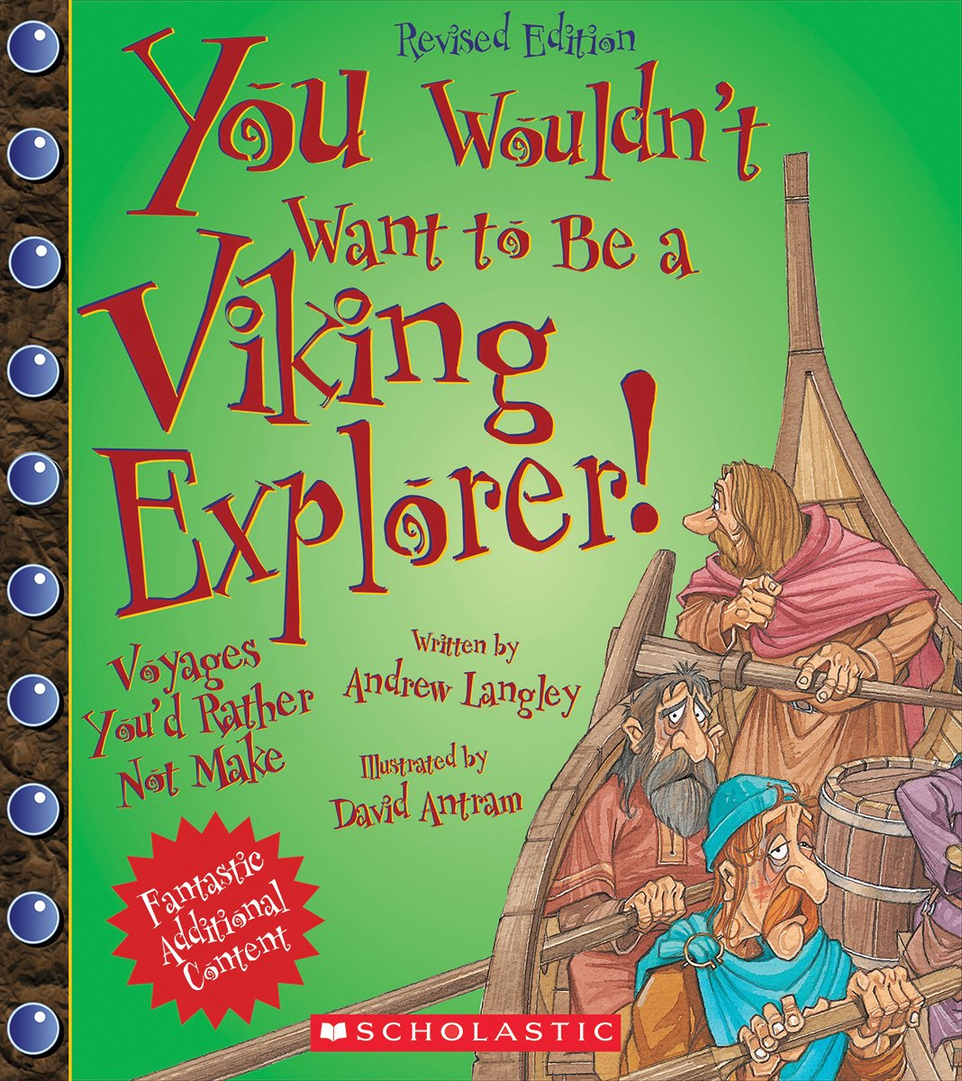 You Wouldn't Want to Be a Viking Explorer!: Voyages You'd Rather Not Make pdf