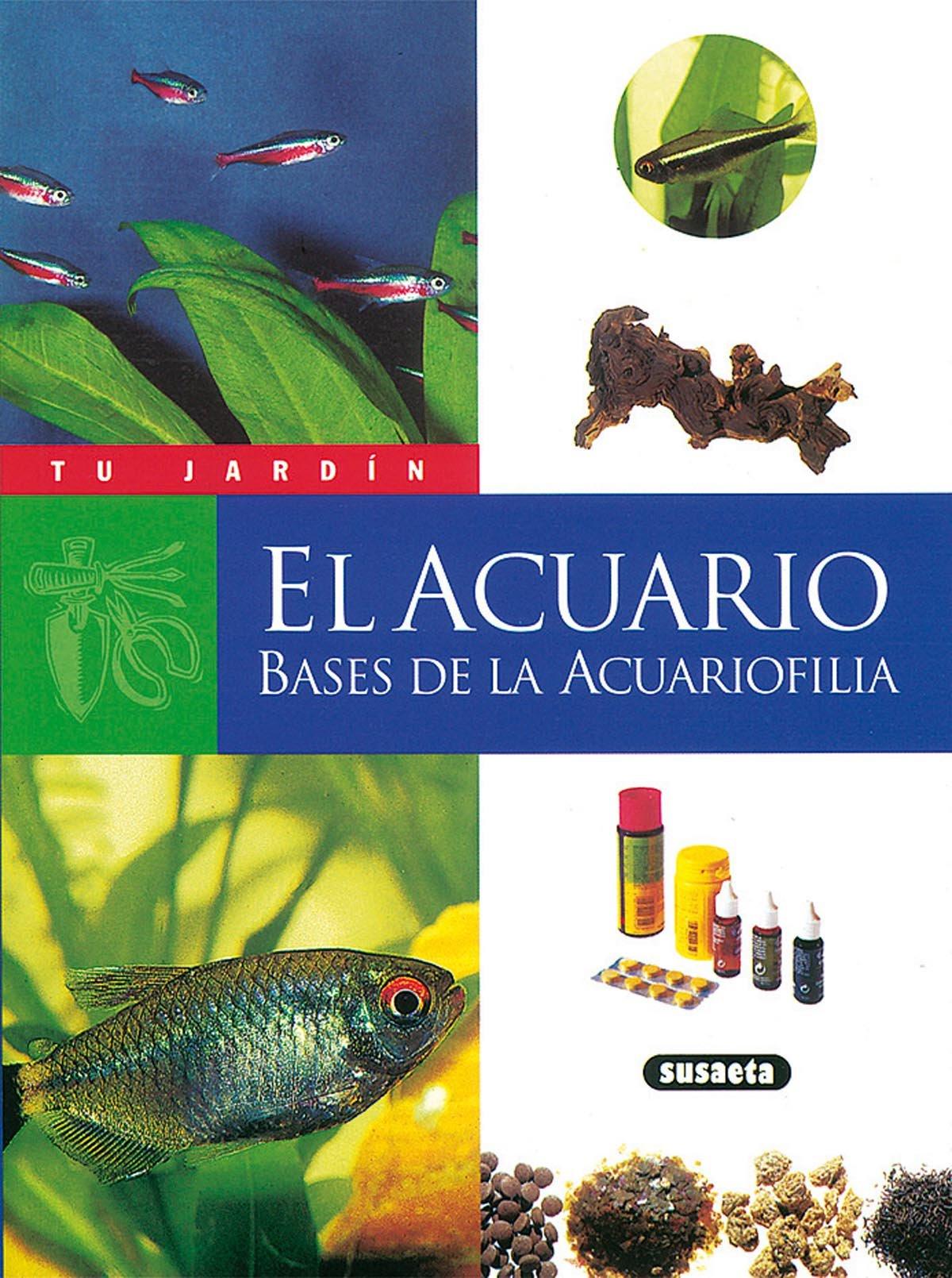 El acuario, bases de la acuariofilia (Spanish) Paperback