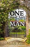 One Good Sort of Man: A Pride and Prejudice Variation