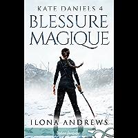 Blessure Magique: Kate Daniels, T4