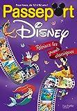 Passeport Disney : révisez les grands classiques !