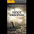 Since Tomorrow (The Raincoast Saga Book 2)