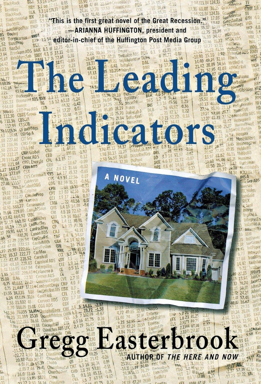 Read Online The Leading Indicators: A Novel pdf
