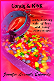 Candy & Kink: a confectionery tale of love and tasty perversions