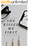 She Kissed Me First (A Reblog Romance Book 2)