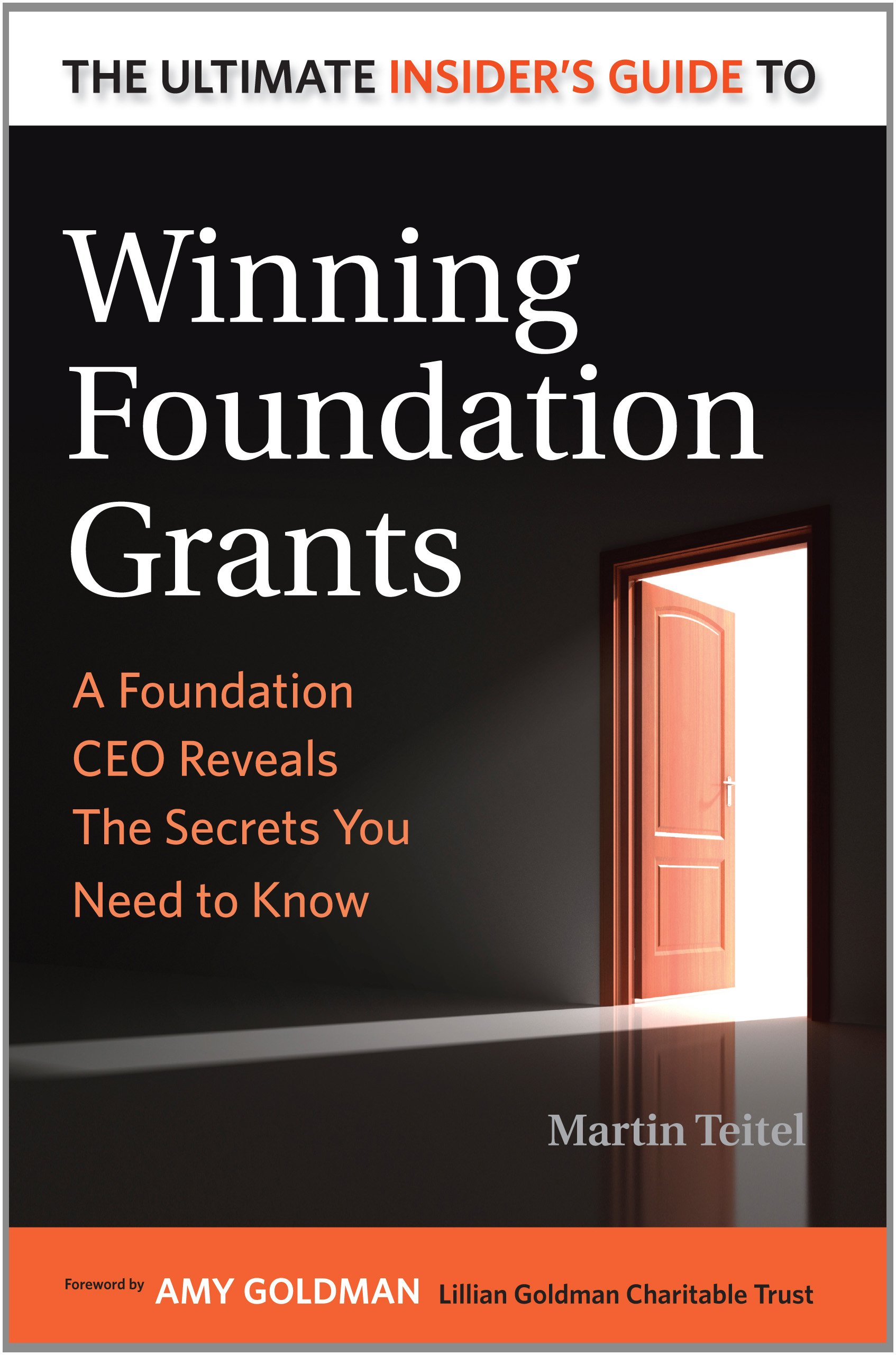 Download The Ultimate Insider's Guide to Winning Foundation Grants: A Foundation Ceo Reveals the Secrets You Need to Know pdf epub