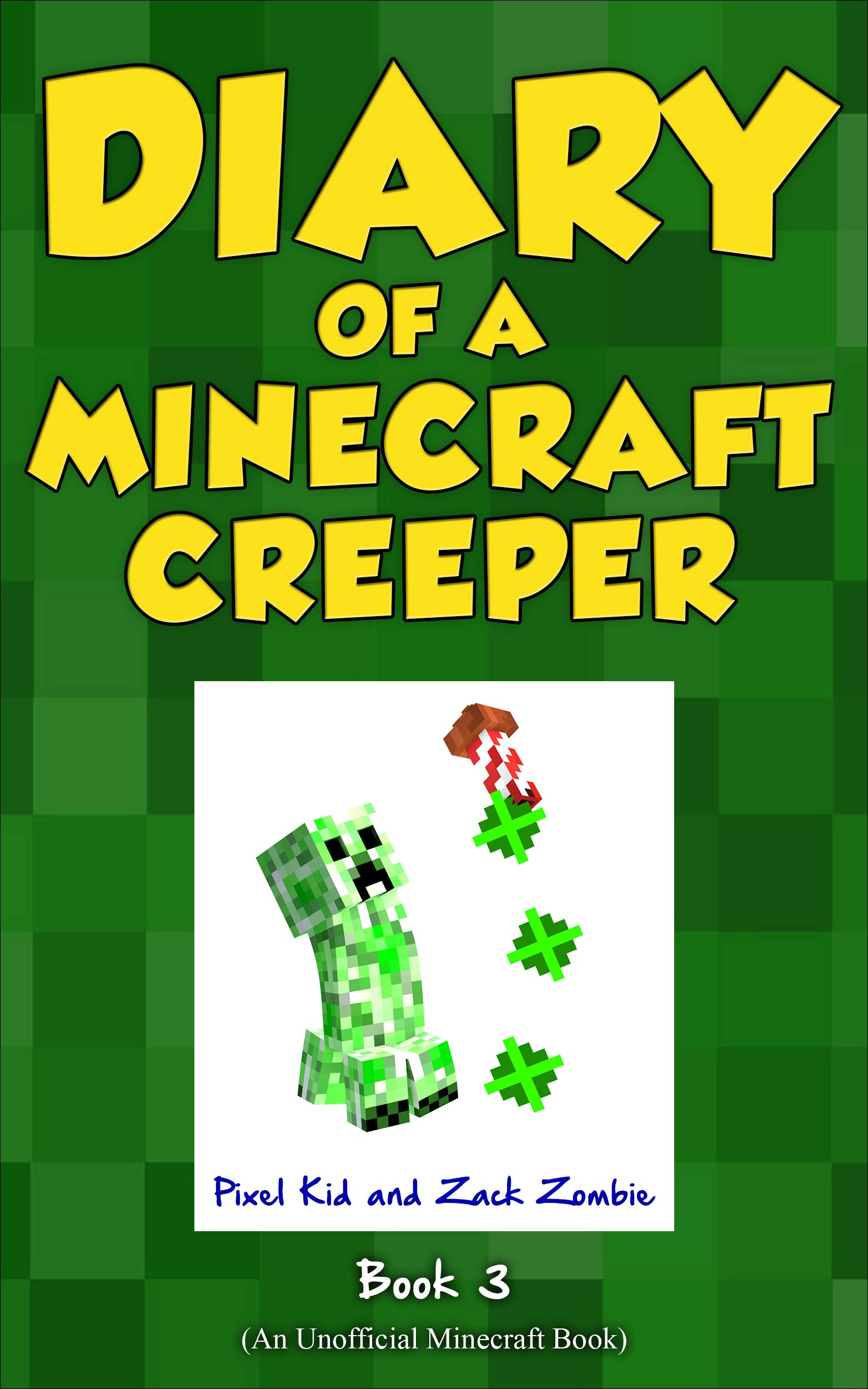 Minecraft Books: Diary of a Minecraft Creeper Book 3: Attack of the Barking Spider! (An Unofficial Minecraft Book) (English Edition)