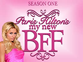 Paris Hilton's My New BFF Season 1