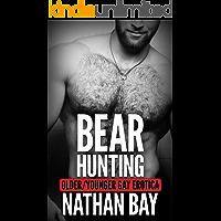 Bear Hunting: An Age Gap MM Romance (Gay Erotica Book 1) (Gay Erotica Bundle) book cover