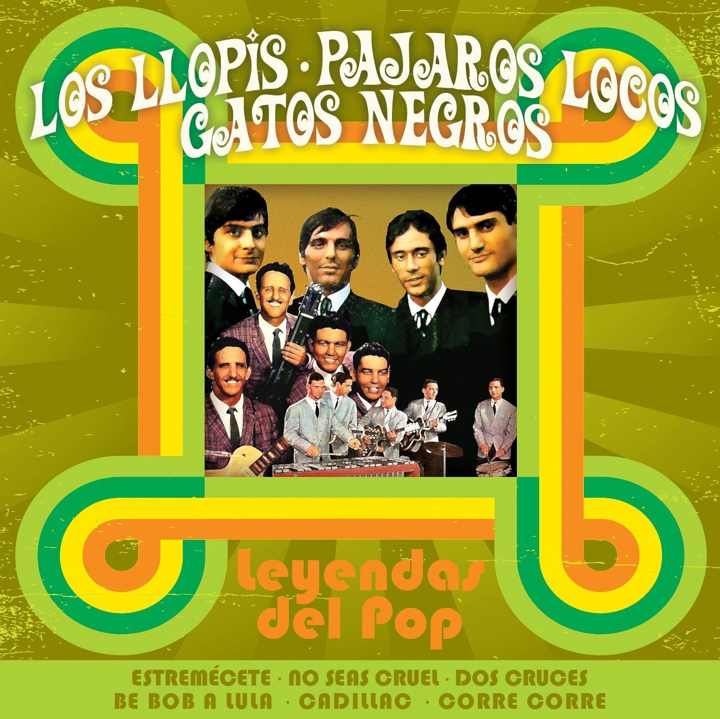 Leyendas Del Pop Rock - Los Llopis / Pájaros Locos / Gatos Negros: Varios: Amazon.es: Música