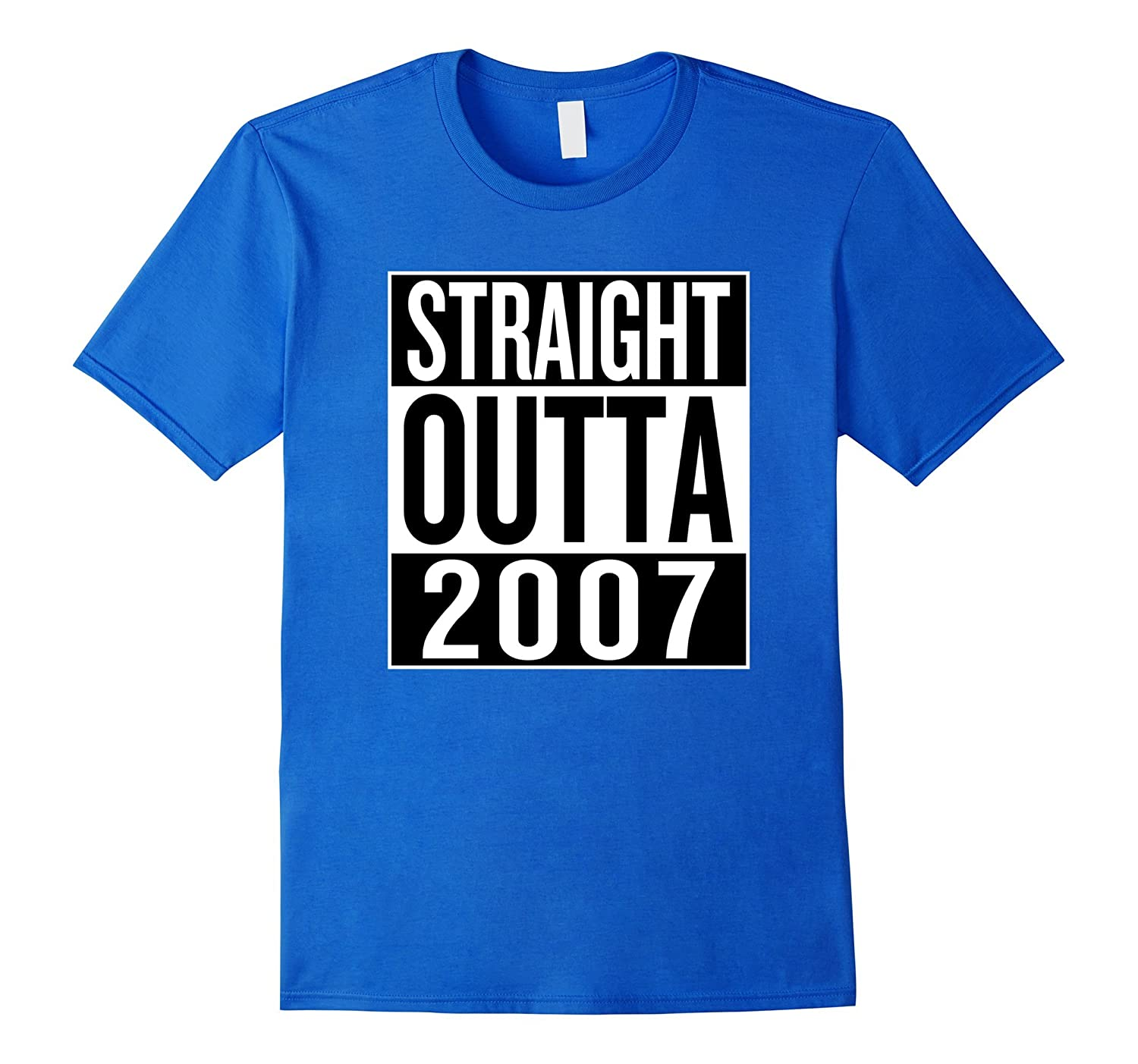 Fun 10th Birthday Gift Idea Straight Outta 2007 T-Shirt-PL