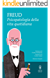 Psicopatologia della vita quotidiana (eNewton Classici)