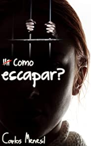 Como escapar? (Free to Flee - Portuguese Edition)