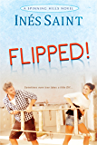 Flipped! (A Spinning Hills Romance)