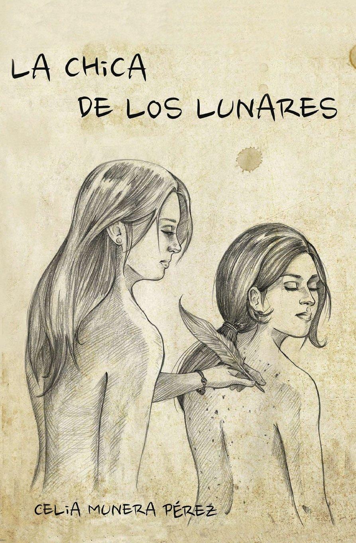 La chica de los lunares (Spanish Edition): Celia Munera Pérez: 9781522900795: Amazon.com: Books