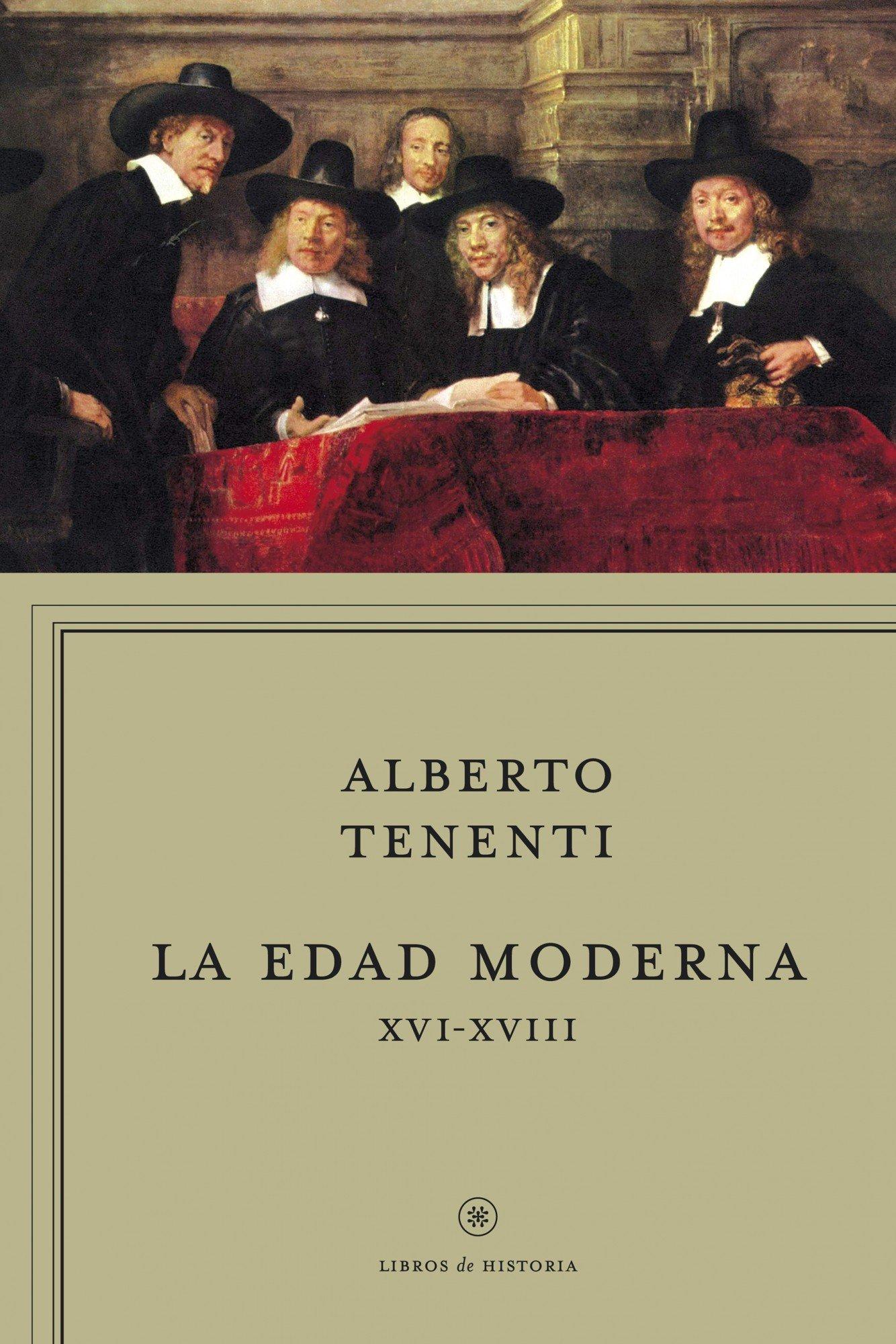 La edad moderna XVI-XVIII (Libros de Historia): Amazon.es: Tenenti, Alberto, Riera, Ignasi: Libros