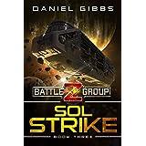 Sol Strike (Battlegroup Z Book 3)
