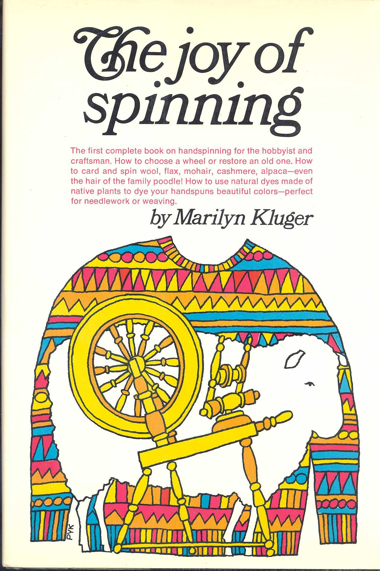 The Joy of Spinning: Amazon.es: Kluger, Marilyn: Libros