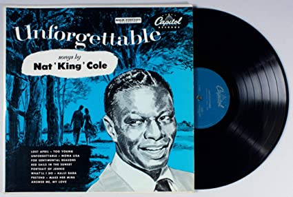 Nat King Cole Unforgettable Songs By Nat King Cole Amazon Com Music