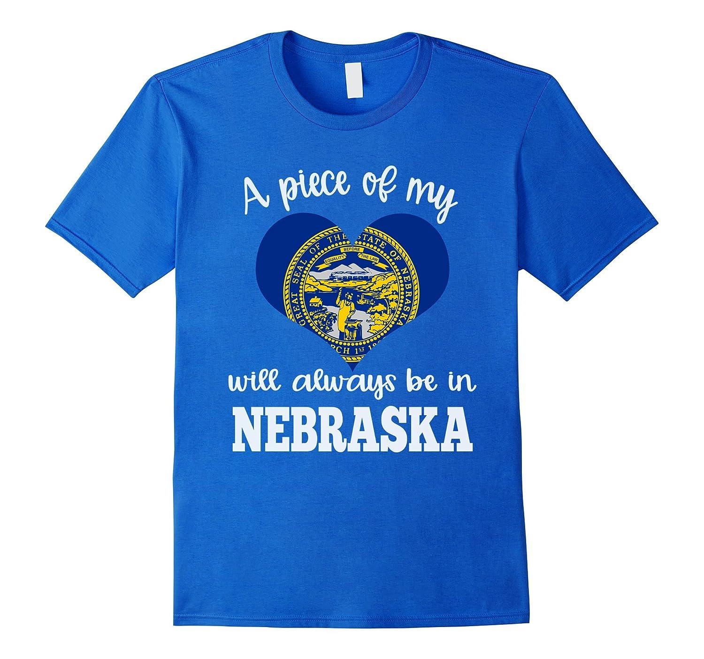 A Piece of my Heart will Always be in Nebraska Shirt Flag