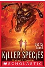 Killer Species #3: Out for Blood Kindle Edition
