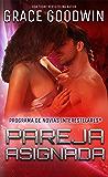 Pareja asignada (Programa de Novias Interestelares nº 2) (Spanish Edition)