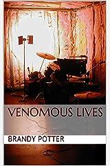 Venomous Lives Kindle Edition