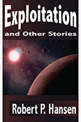 Exploitation and Other Stories Kindle Edition