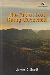 The Art of Not Being Governed Hardcover