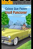 Coisas Que Fazem Você Funcionar: Things That Make You Go Vroom (Portuguese Edition)