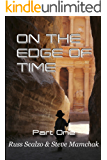 On The Edge of Time