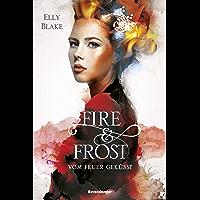 Fire & Frost, Band 2: Vom Feuer geküsst