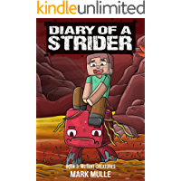 Diary of a Strider Book 3: Mutant Creatures