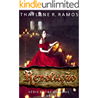 Revolução: (Série Entre Mundos - 6): Livro Final