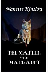 The Matter with Margaret Kindle Edition