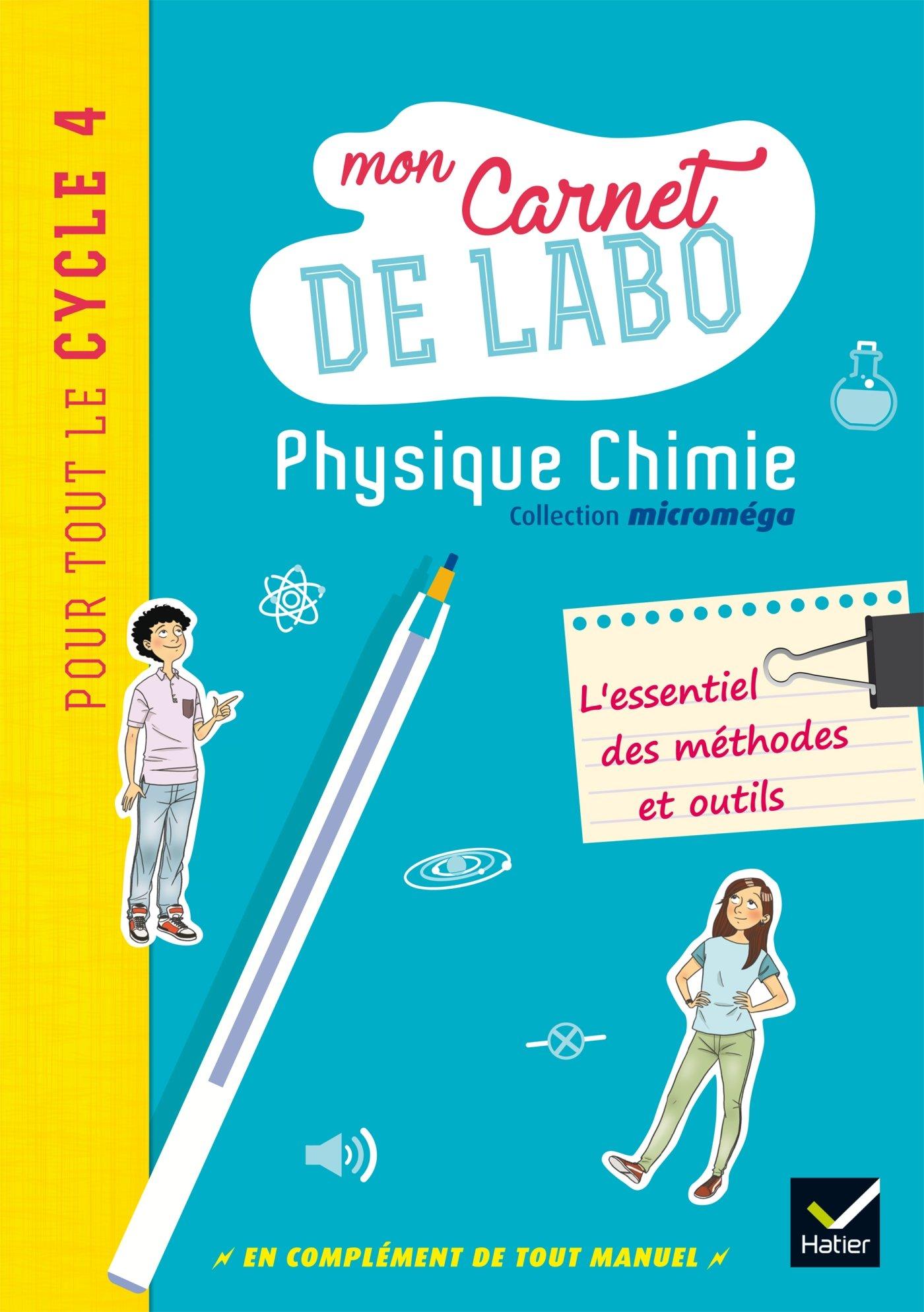 Microméga - Physique-Chimie Cycle 4 Éd. 2017 - Mon carnet de labo Broché – 3 mai 2017 Christophe Daujean Fabrice Massa Hatier 240102168X